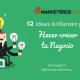 12 ideas brillantes para hacer crecer tu negocio