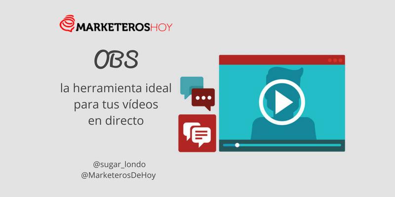 OBS: La herramienta ideal para tus emisiones de vídeo en directo