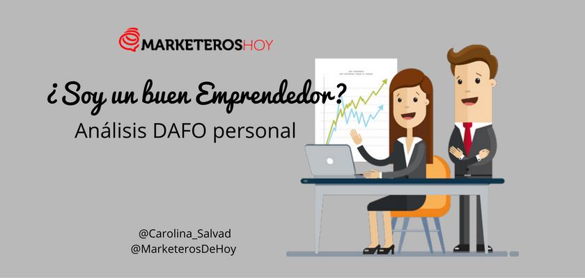 Análisis Dafo Personal Soy Un Buen Emprendedor