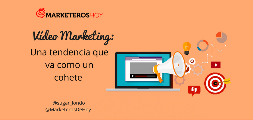 video-marketing-tendencia-gaby-1.png