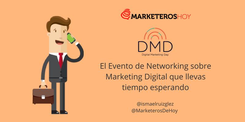 DMD Madrid, el Evento de Networking que llevas tiempo esperando