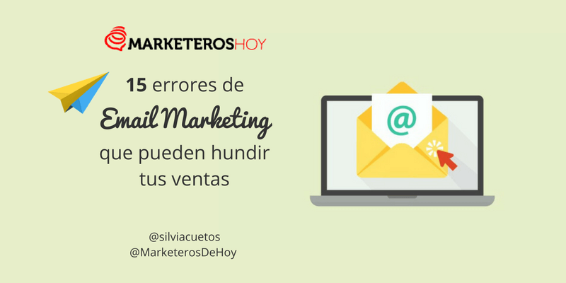 15 errores de Email Marketing que pueden hundir tus ventas