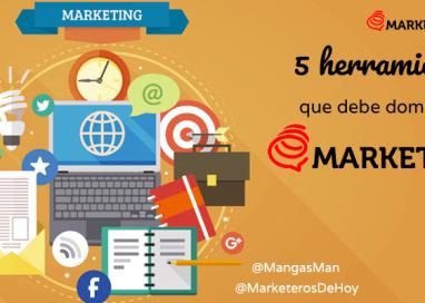 Las 5 herramientas que debe dominar un Marketero Digital de Hoy