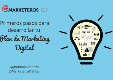 Primeros pasos para desarrollar tu plan de Marketing Digital