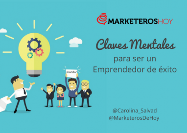 Claves Mentales para ser un Emprendedor de éxito