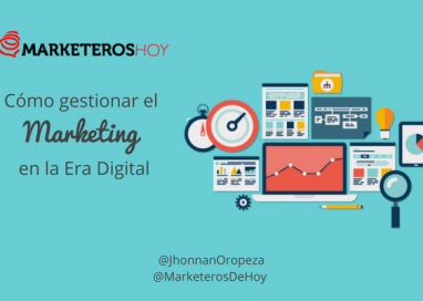 Cómo gestionar el Marketing en la Era Digital