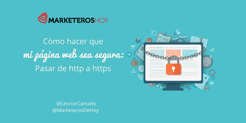 ¿Cómo hacer que mi página web sea segura: HTTP a HTTPS?
