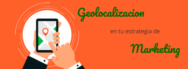 Geolocalizacio y estrategia de marketing