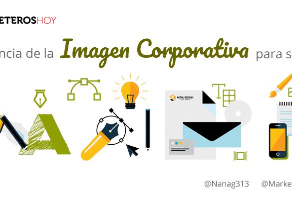Importancia de la Imagen Corporativa para tu Marca