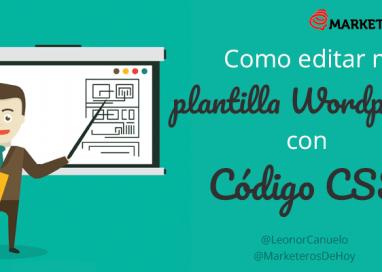 ¿Cómo editar mi plantilla de WordPress con código CSS?