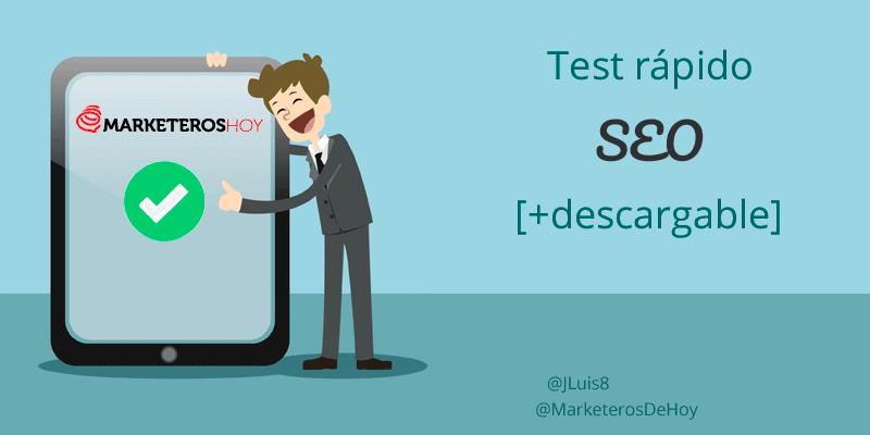 Test rápido para saber si tu web está optimizada para SEO [+ checklist descargable]