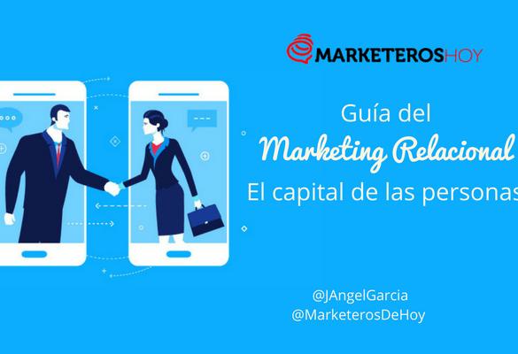 Guía de Marketing Relacional, el capital de las personas.