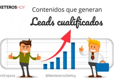 6  tips para crear contenido que genere leads cualificados