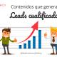tips para crear contenido que genere leads cualificados