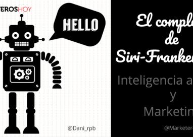 El complejo de Siri-Frankenstein. ¿Acabará la IA con el trabajo de los marketeros?