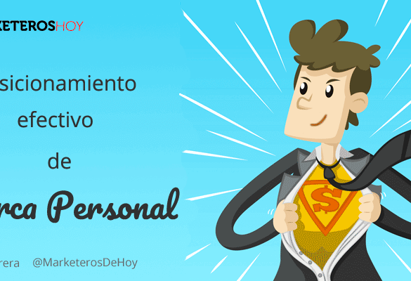 6 tips para un posicionamiento de Marca Personal efectivo y reforzarlo