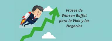 Frases de Warren Buffet para la Vida y los Negocios