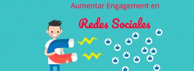 consejos para aumentar el engagement en las Redes Sociales