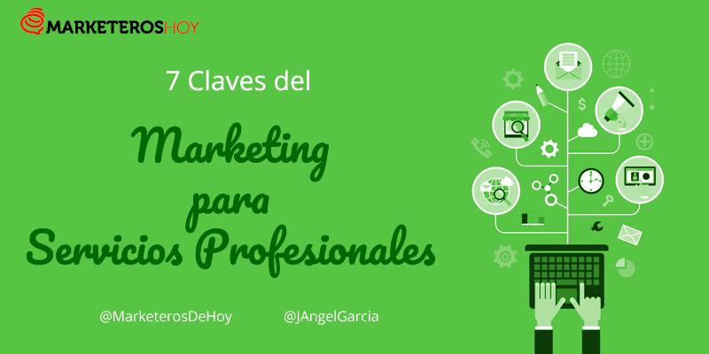 Las siete claves del marketing de servicios profesionales [+INFOGRAFÍA]