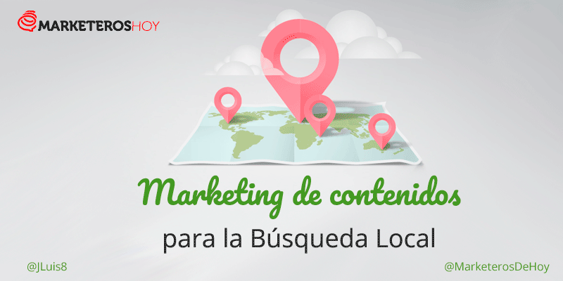 Marketing de contenidos para la Búsqueda Local