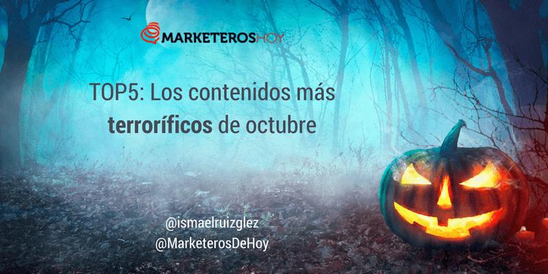 """Los contenidos marketeros más """"terroríficos"""" de octubre 🎃 ¡Muaajaja!"""