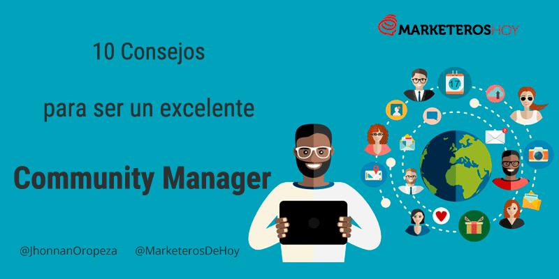 10 Consejos para ser un excelente Community Manager