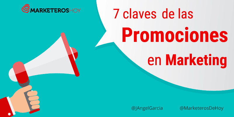 Las siete claves de las promociones de Marketing