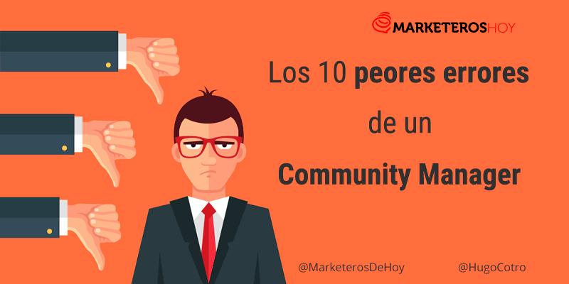 Los 10 peores errores de un Community Manager