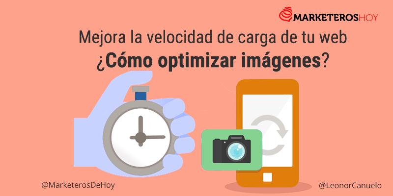 ¿Cómo mejorar la velocidad de carga de tu web optimizando las imágenes?