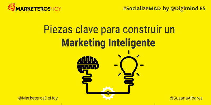 "SocializeMAD: las piezas clave para construir un ""Marketing Inteligente"""