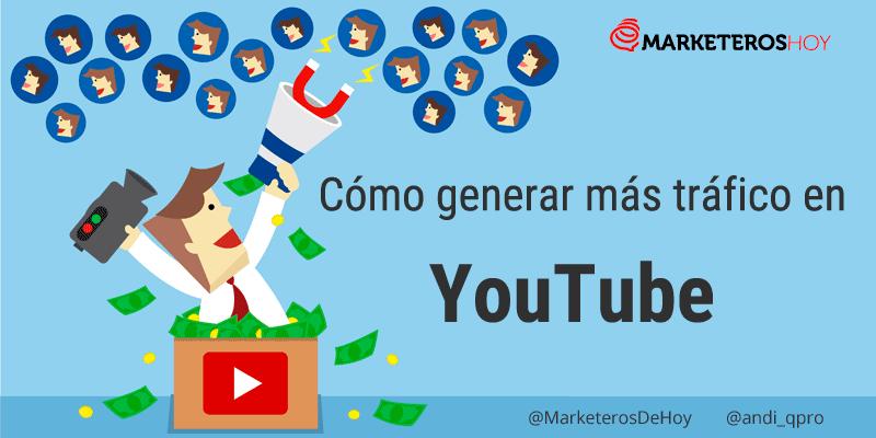 ¿Cómo generar más tráfico en Youtube?