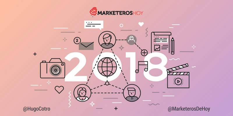 Tendencias en Marketing Digital para el 2018 ¿qué nos depara el futuro?