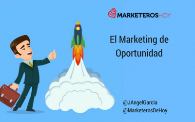 "Los 5 Secretos del ""marketing de oportunidad"" en 2018"