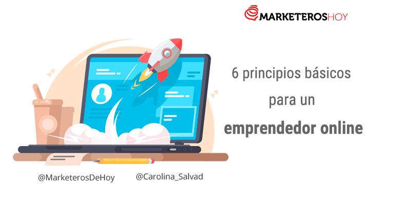 6 principios básicos para un emprendedor online