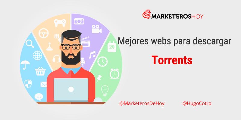 ¿Cuáles son las mejores webs para descargar y buscar Torrents?