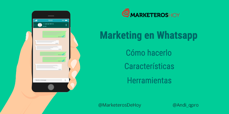 Cómo hacer Marketing en Whatsapp de manera genial y efectiva