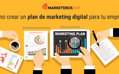 ¿Cómo crear un plan de marketing digital para tu empresa?