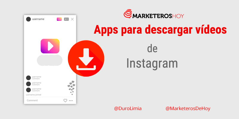 7 Apps para descargar vídeos en Instagram