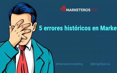 5 errores en Marketing que han hecho historia y sus soluciones