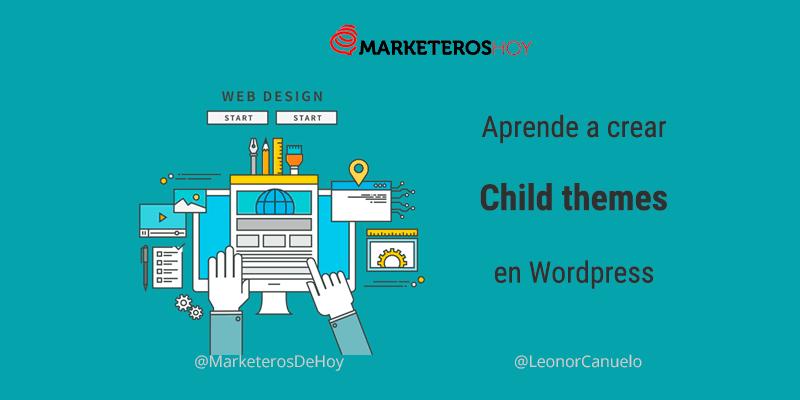 ¿Qué son los temas hijos en WordPress y cómo crearlos?