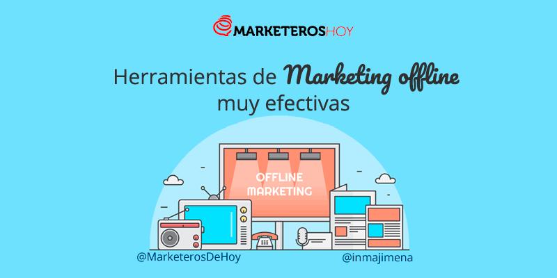 Herramientas de marketing offline muy efectivas