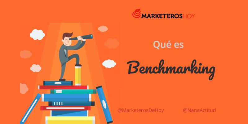 ¿Qué es el benchmarking y cómo aplicarlo para hacer crecer su negocio?