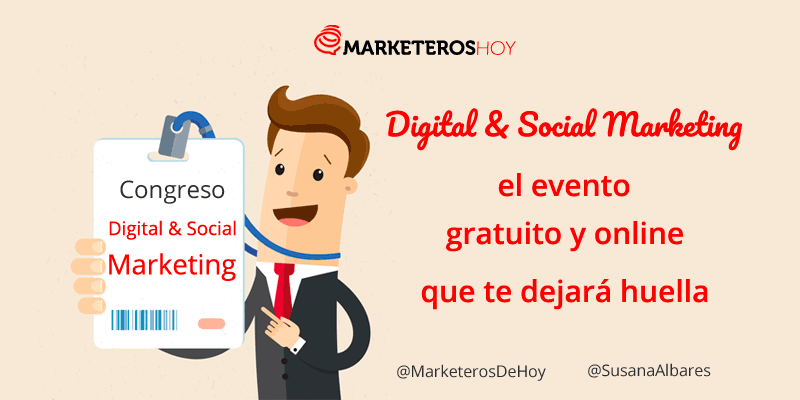 "Congreso ""Digital & Social Marketing"", el evento gratuito y online que te dejará huella"