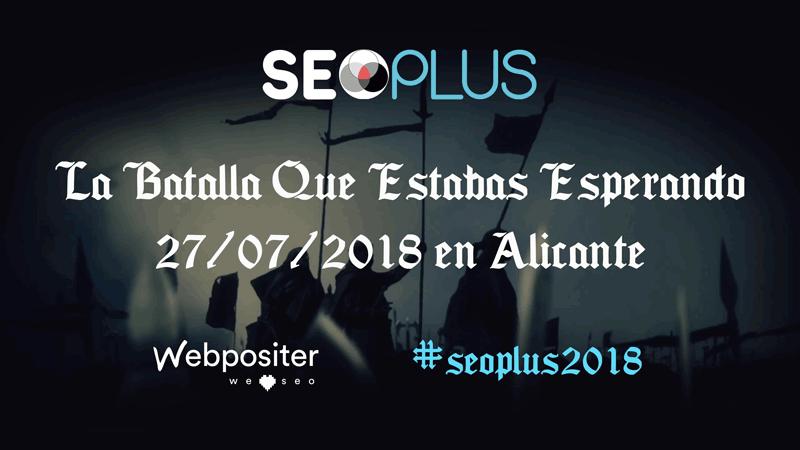 Ponentes SEOPlus 2018: La batalla del SEO