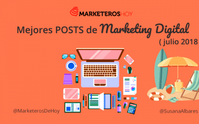 Mejores POSTS de Marketing Online (Julio 2018)