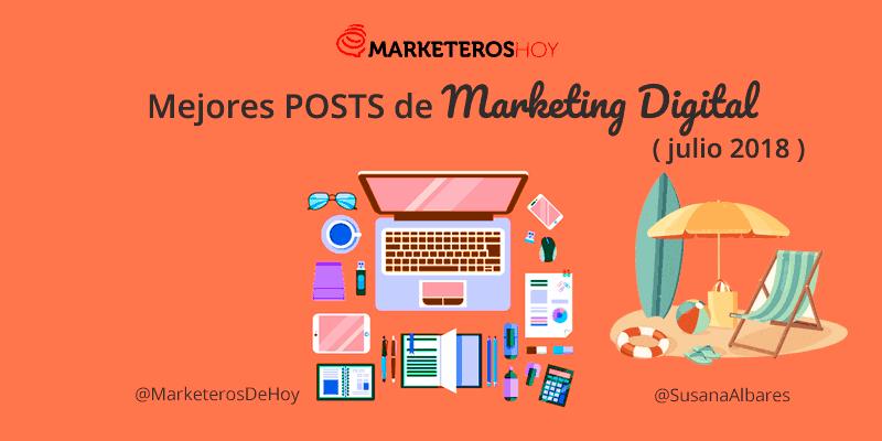 Mejores POSTS de Marketing Online (Julio 2018)