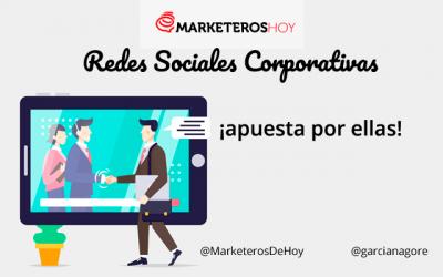 Redes Sociales Corporativas: 8 razones para apostar por ellas