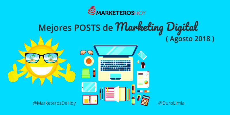 Mejores POSTS de Marketing Online (Agosto 2018)