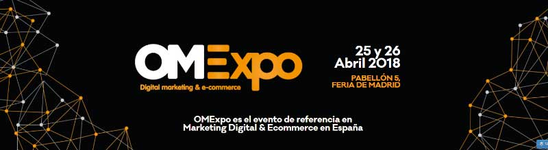 OMExpo, evento de referencia y cita imprescindible del negocio digital en España