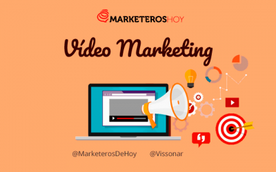 Video Marketing: Todo lo que necesitas saber